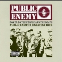 Public Enemy - Power To The People And The Beats: Public Enemy's Greatest Hits '2005