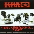 Public Enemy - There's A Poison Goin On... '1999