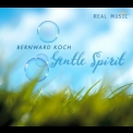 Bernward Koch - Gentle Spirit '2009