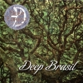 Deep Forest - Deep Brasil (Japanese Edition) '2008