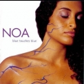 Noa - Blue Touches Blue '2000