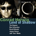Conrad Herwig - Land Of Shadow '2002