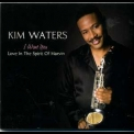 Kim Waters - I Want You '2008