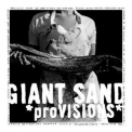 Giant Sand - *Provisions* '2008