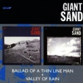 Giant Sand - Valley Of Rain + Ballad Of A Thin Line Man '1997