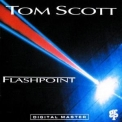 Tom Scott - Flashpoint '1988
