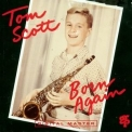 Tom Scott - Born Again '1992