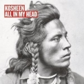 Kosheen - All In My Head [CDS] (CD2) '2003