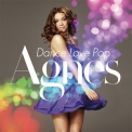 Agnes - Dance Love Pop (Deluxe Edition) '2010