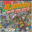 Alborosie - Escape From Babylon To The Kingdom Of Zion '2010