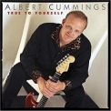 Albert Cummings - True To Yourself '2004