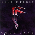 Celtic Frost - Cold Lake '1988