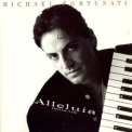 Michael Fortunati - Alleluia (Fortunati's 2nd) '1988