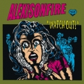Alexisonfire - Watch Out! '2004