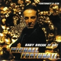 Michael Fortunati - Baby Break It Up! '1995