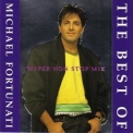 Michael Fortunati - The Best Of Michael Fortunati (hyper Non Stop Mix) '1995