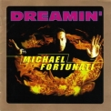 Michael Fortunati - Dreamin' '1997