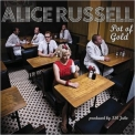 Alice Russell - Pot Of Gold '2008