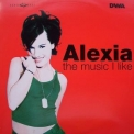 Alexia - The Music I Like [CDS] '1998