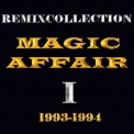 Magic Affair - Remixcollection I (1993-1994) '2008