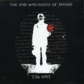 Tin Hat Trio - The Sad Machinery Of Spring '2007