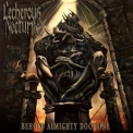 Lecherous Nocturne - Behold Almighty Doctrine '2013