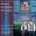 Ustad Ali Akbar Khan & Alam Khan - From Father To Son '2001