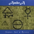 Ambra - Sulphur, Salt & Mercury (maxi-single) '2006