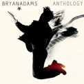 Bryan Adams - Anthology (2CD) '2005