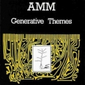 Amm - Generative Themes '1983