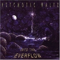 Psychotic Waltz - Into The Everflow '1992