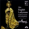 Anonymous 4 - An English Ladymass '1993