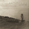 Antichrisis - Not Fade Away '2012