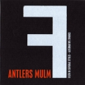 Antlers Mulm - Filth In Several Styles - Alternative Sparks '2009