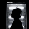 Ane Brun - Live At Stockholm Concert Hall '2009