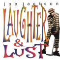 Joe Jackson - Laughter & Lust '1991