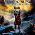 Highland Glory - From The Cradle To The Brave '2003