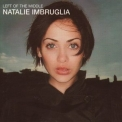 Natalie Imbruglia - Left Of The Middle (2CD) '1998