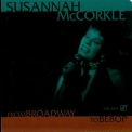 Susannah Mccorkle - From Broadway To Bebop '1994