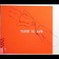Telefon Tel Aviv - Immediate Action Nr8 '2002