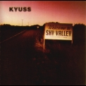 Kyuss - Welcome To Sky Valley '1994