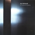 Jan Garbarek - In Praise Of Dreams '2004