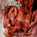 Avulsed - Nullo (The Pleasure Of Self-mutilation) '2009