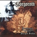 Gorgoroth - Destroyer/incipit Satan '2001