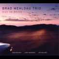 Brad Mehldau Trio - Day Is Done '2005