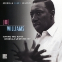 Joe Williams - Having The Blues Under European Sky '1970