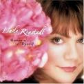 Linda Ronstadt - Hummin' To Myself '2004