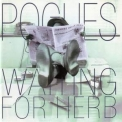 Pogues, The - Waiting For Herb(Expanded+Remastered) '1993
