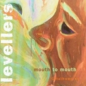 Levellers, The - Mouth To Mouth [r] '1997