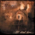 Morgul - All Dead Here... '2005